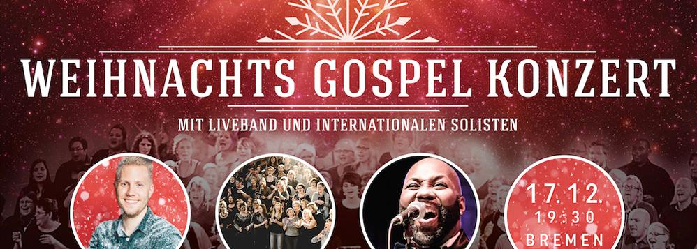 Christmas Gospel Night Bremen 2016 - Weihnachts Gospel Konzert Bremen
