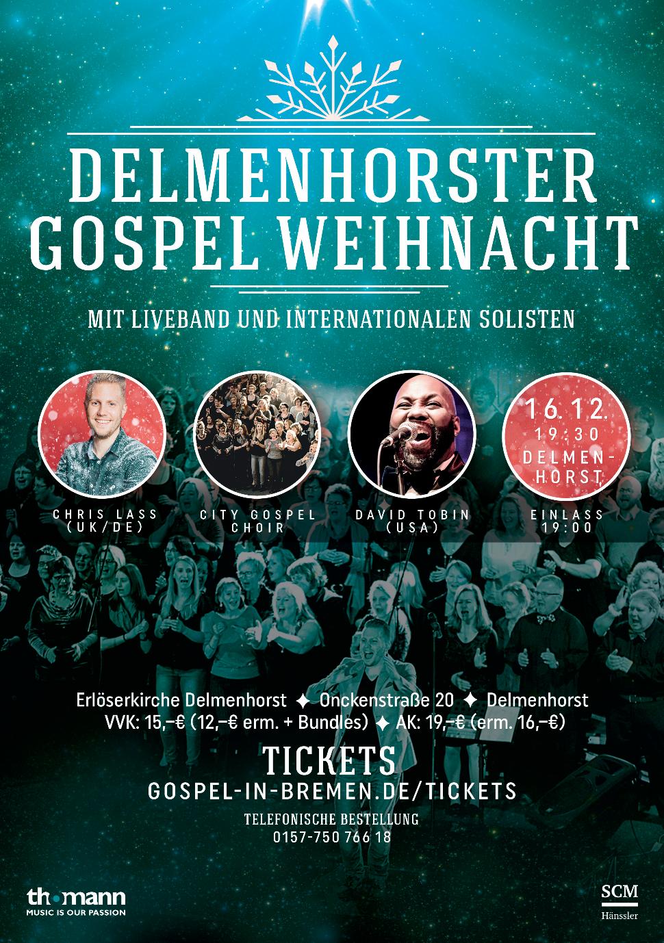 Delmenhorster Gospel Weihnacht 2018 - Christmas Gospel Konzert - Weihnachts Gospel Konzert Delmenhorst