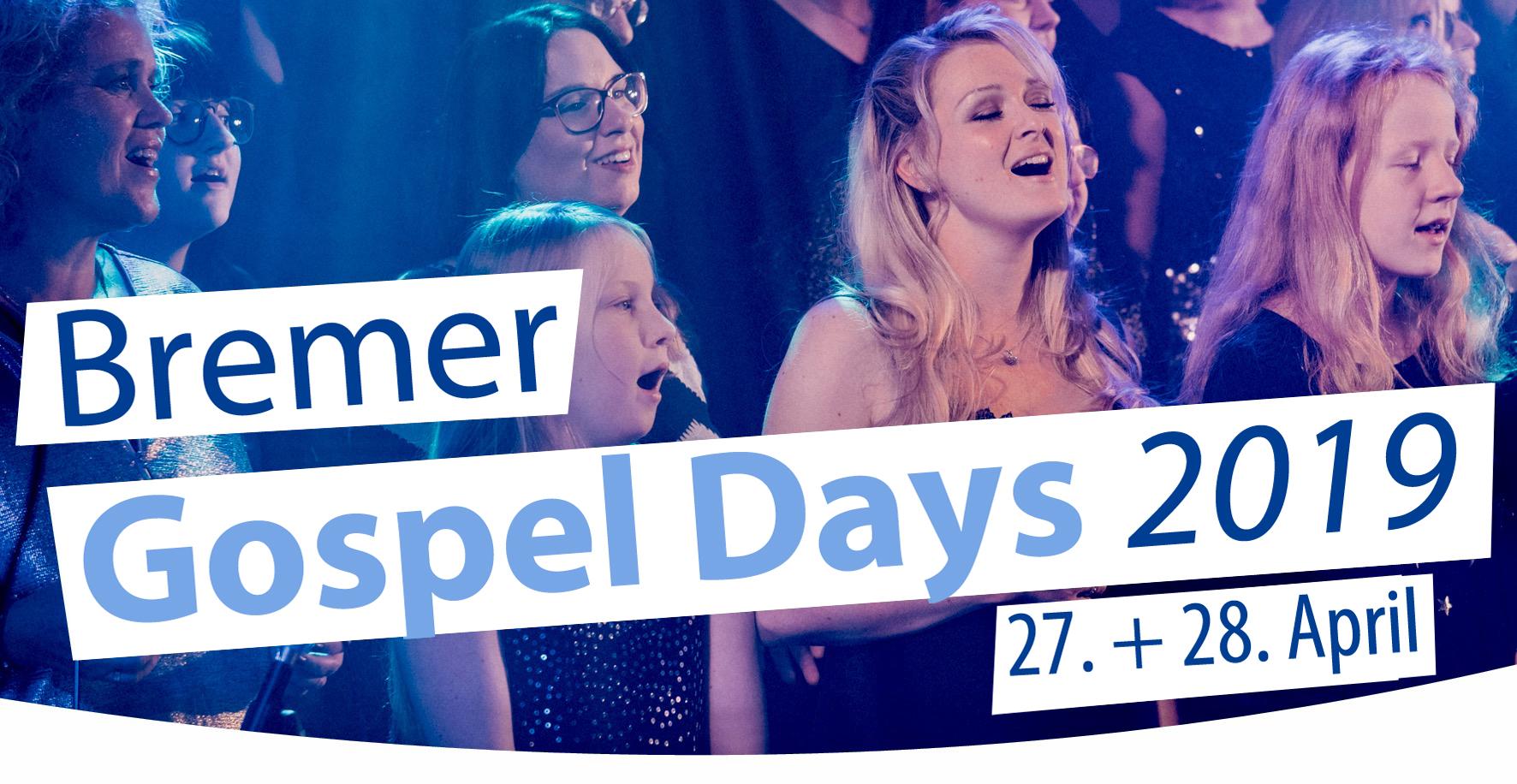 Bremer Gospel Days 2018 - Gospel Bremen!